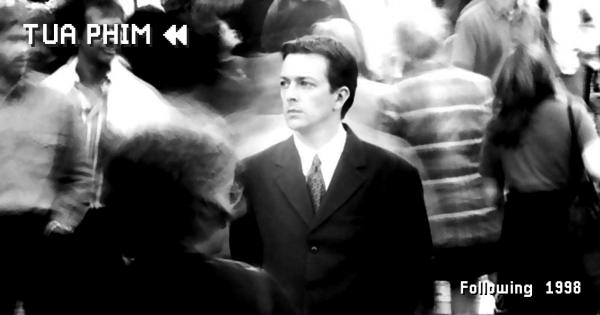 Following (1998) - bộ phim đầu tay ấn tượng của Christopher Nolan