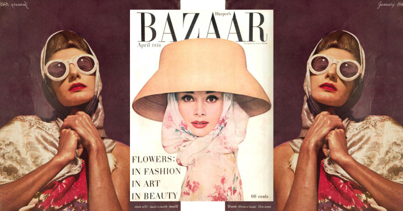 Những tên tuổi gầy dựng Harper's Bazaar thuở ban đầu