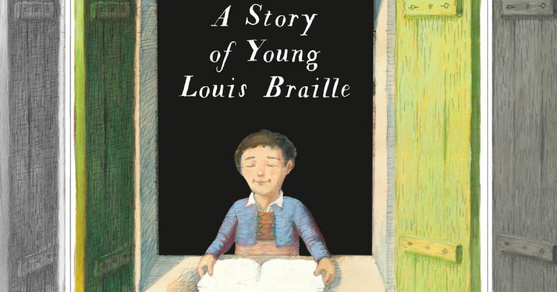 Quyển sách tranh về cuộc đời vượt khó của nhà phát minh chữ nổi cho người khiếm thị - Louis Braille