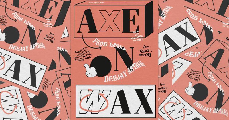 Bộ poster Axe On Wax chơi đùa cùng những con chữ