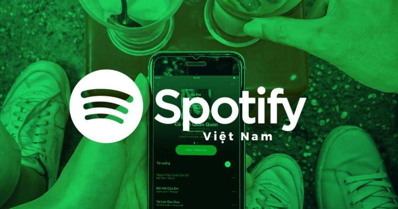 Spotify - dịch vụ stream nhạc lớn nhất thế giới đã đến Việt Nam