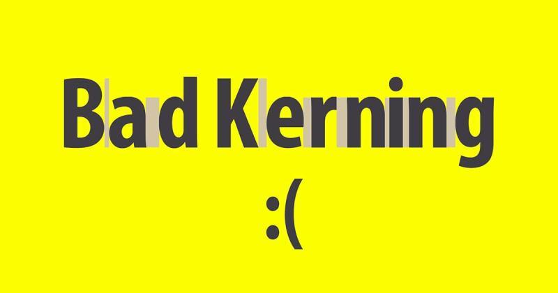 Bad Kerning - Một tội ác khủng khiếp