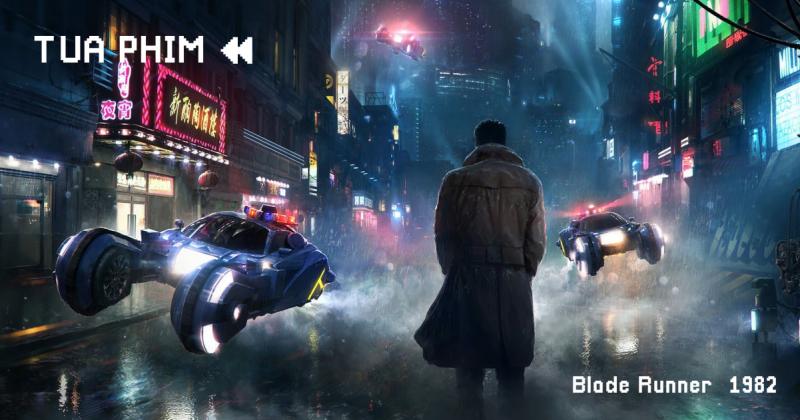 Blade Runner (1982): Kẻ vĩ đại bị lãng quên (phần 1)