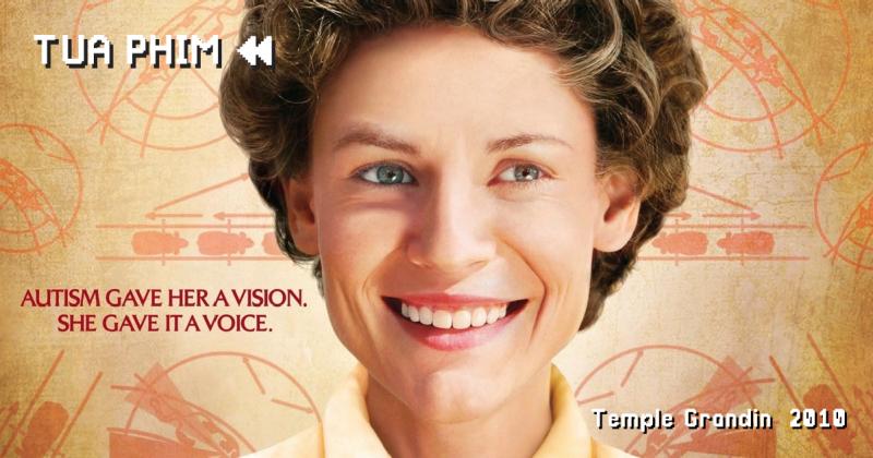 Temple Grandin - người hùng tự kỉ tỏa sáng trong phiên bản điện ảnh