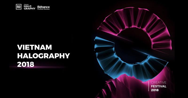 Đừng bỏ lỡ sự kiện Vietnam Halography 2018