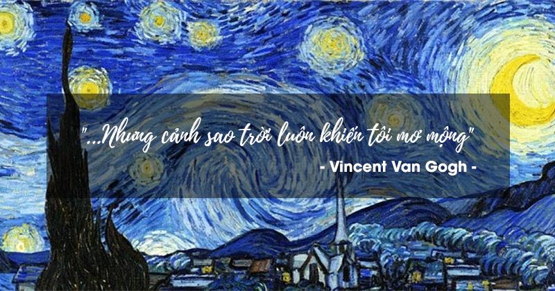 Những bức thư của họa sĩ Van Gogh và 20 câu trích dẫn cho tâm hồn sáng tạo