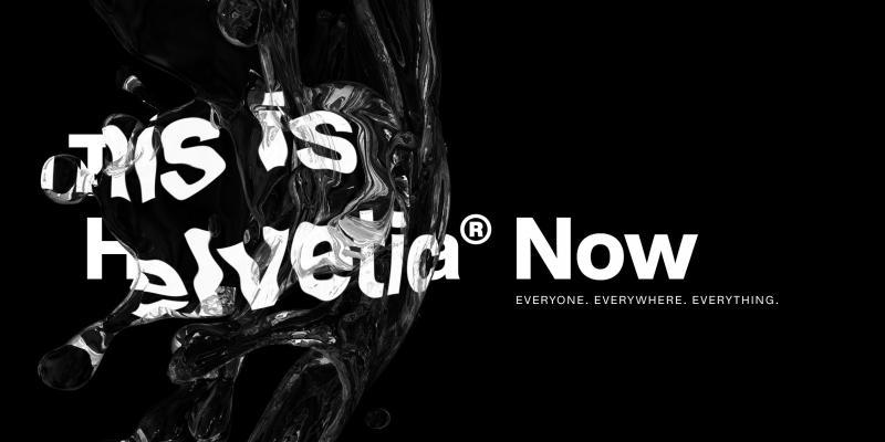 Helvetica với diện mạo mới ở thế kỉ 21