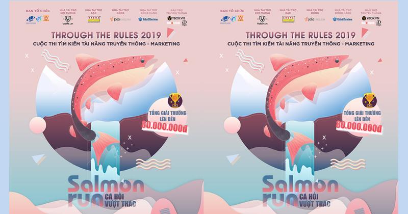 Tranh tài truyền thông - marketing tại cuộc thi 'Through The Rules 2019'