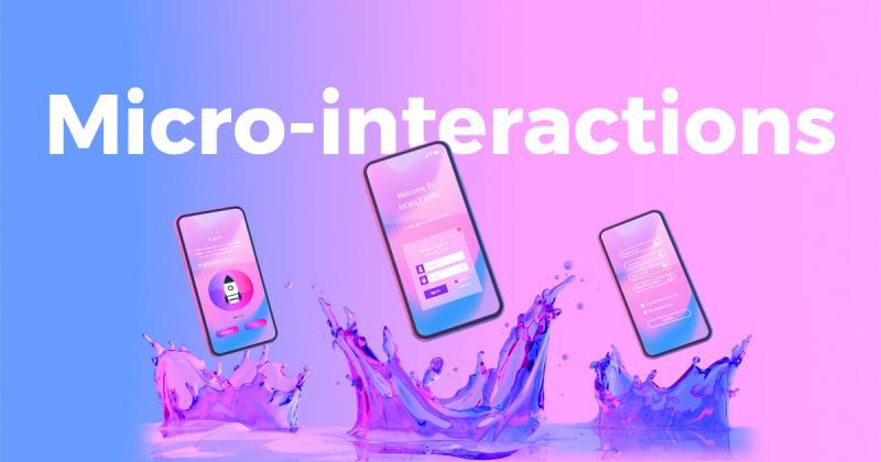 Micro-interactions là gì? | Phần 1: Vũ khí bí mật của nhà thiết kế UX/UI