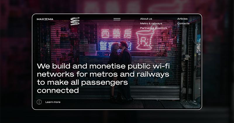 [UI Inspiration] Giao diện hiện đại của Maxima.tech - dự án xây dựng wifi công cộng cho tàu điện ngầm và đường sắt