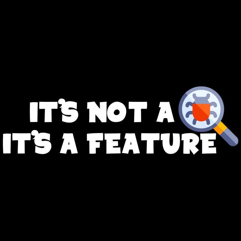 """5 ví dụ chứng minh rằng """"Không có gì là lỗi, tất cả đều là tính năng"""""""