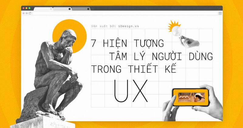 7 hiện tượng tâm lý người dùng trong thiết kế UX
