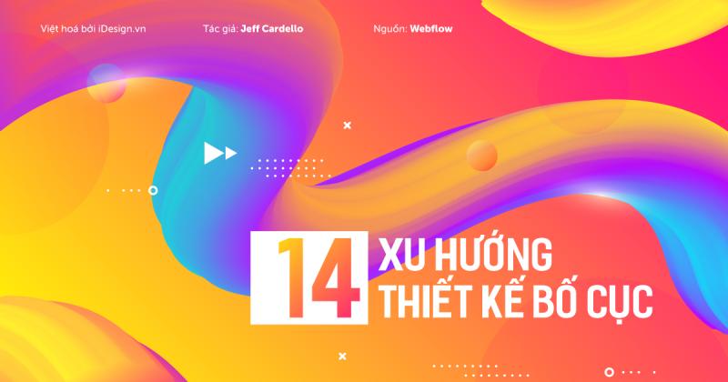 14 xu hướng thiết kế bố cục cho website
