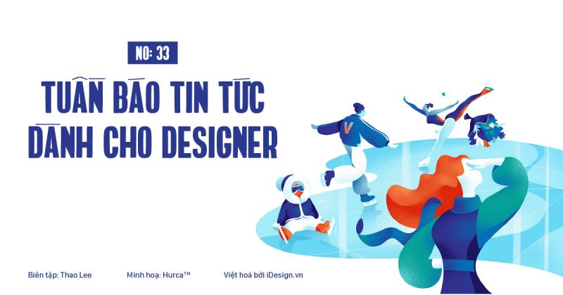 Tuần báo tin tức dành cho designer | Tuần 33