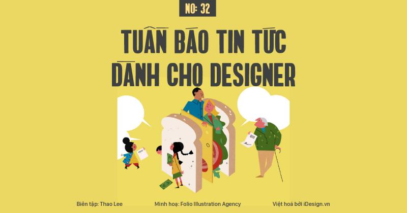Tuần báo tin tức dành cho designer | Tuần 32