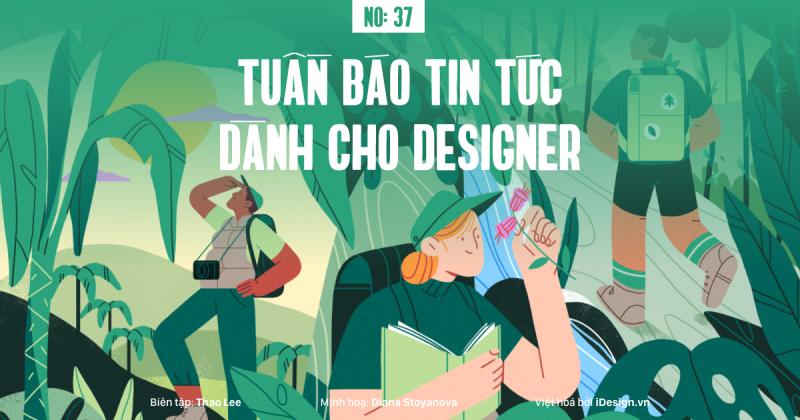 Tuần báo tin tức dành cho designer | Tuần 37