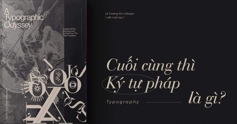 /viết một tay/ Cuối cùng thì Ký tự pháp (Typography) là gì?