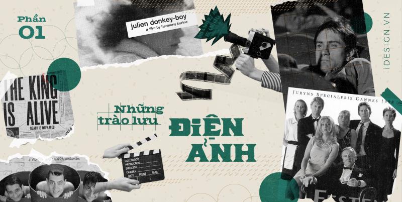 Những trào lưu điện ảnh quan trọng mà người mê phim nên biết (phần 1)