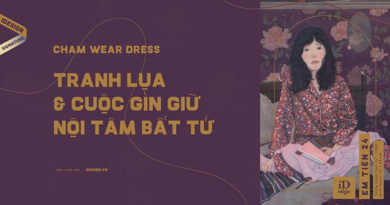 Cham wear dress: Tranh lụa và cuộc gìn giữ nội tâm bất tử