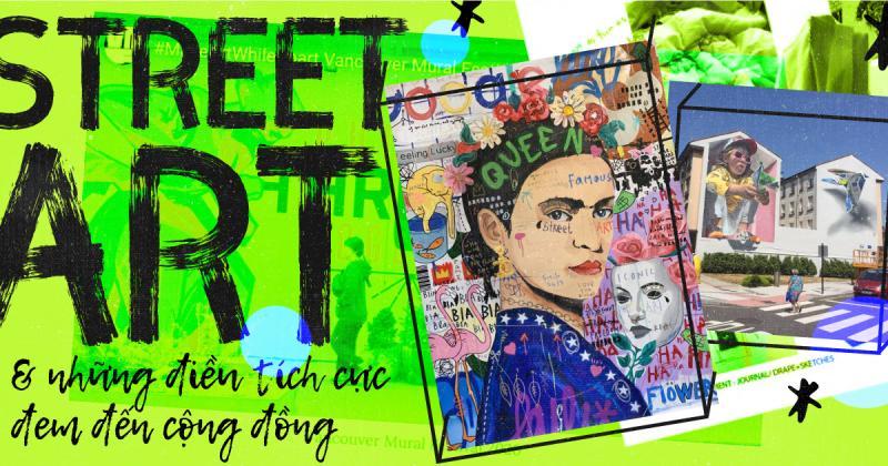 /viết một tay/ Street Art và những điều tích cực đem đến cộng đồng