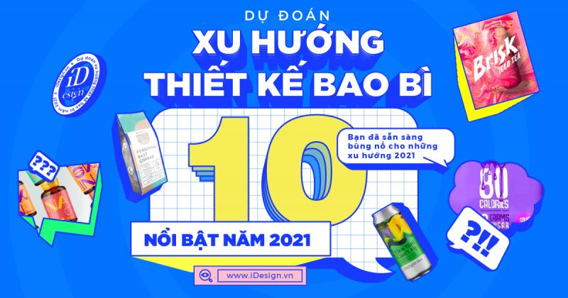 Dự đoán 10 xu hướng thiết kế bao bì nổi bật năm 2021