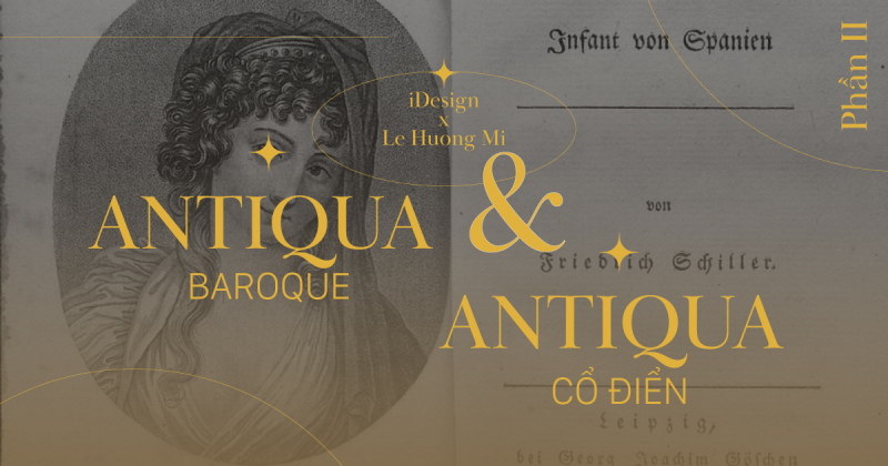 /viết một tay/ Kiểu chữ Antiqua Baroque và Antiqua Cổ Điển - Thẩm mỹ, kỹ thuật và tính hệ thống