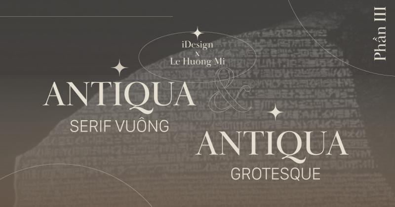 /viết một tay/ Antiqua Serif vuông và Antiqua Grotesque (Sans-Serif) - Xã hội công nghiệp hóa, đô thị hóa, và hiện đại hóa