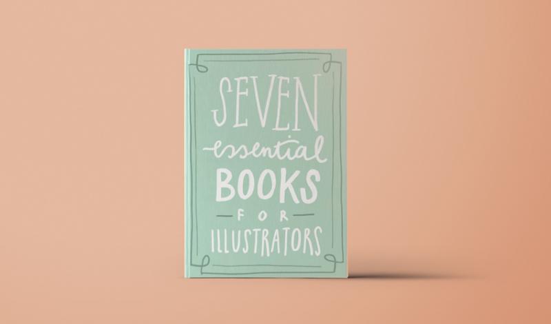 7 cuốn sách cần thiết cho những hoạ sĩ minh họa