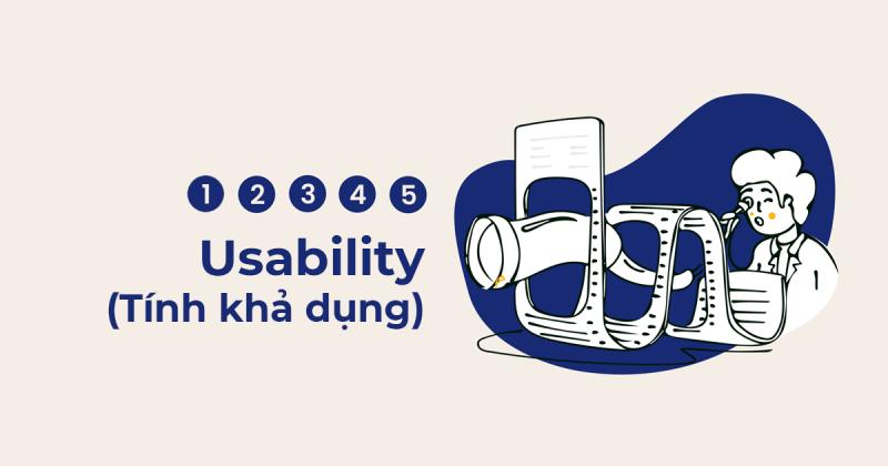 5 yếu tố làm nên tính khả dụng (Usability)