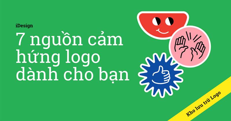 Tìm nguồn cảm hứng cho thiết kế logo ở đâu? Sau đây là 7 nơi mà bạn nên ghé qua