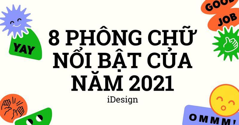 8 xu hướng phông chữ tuyệt vời dành cho năm 2021