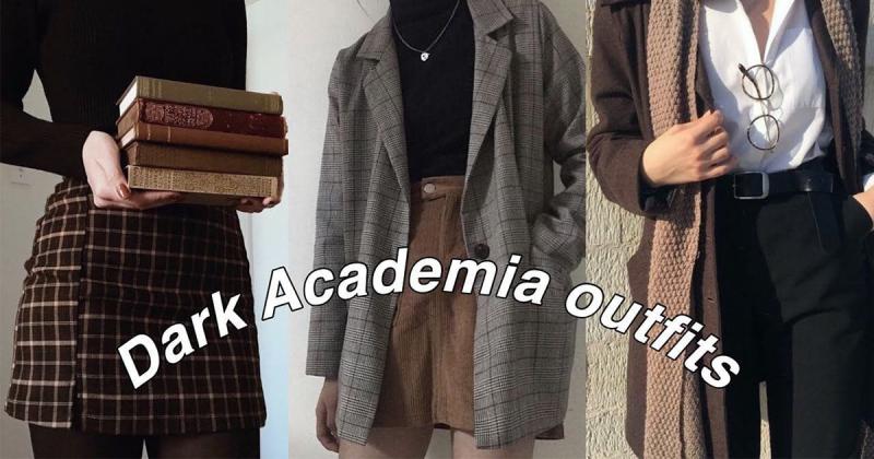 Dark Academia - Phong cách thời trang mang âm hưởng quý tộc châu âu (Phần 1)