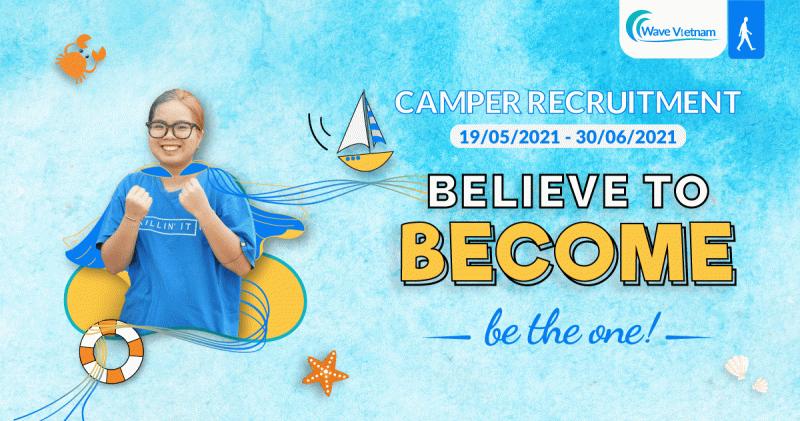 WAVE VIETNAM CHÍNH THỨC KHỞI ĐỘNG ĐỢT TUYỂN TRẠI VIÊN CHO SUMMER CAMP: BE THE ONE