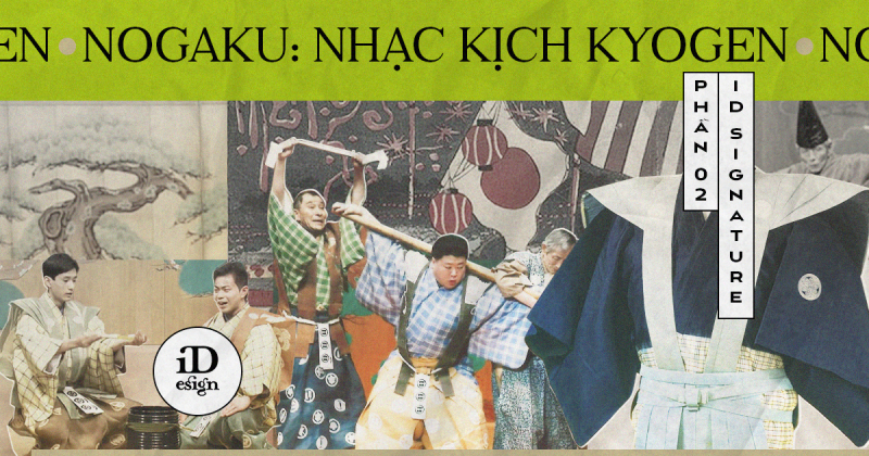Nogaku: Những nét về nhạc kịch Kyogen (Phần 2)