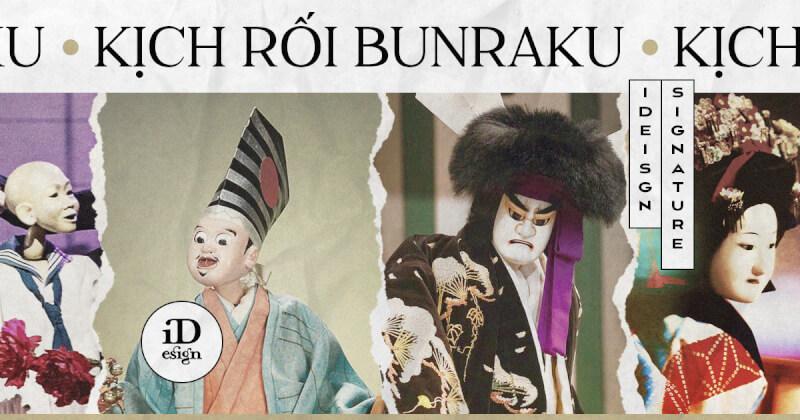Bunraku - nghệ thuật kịch rối truyền thống Nhật Bản
