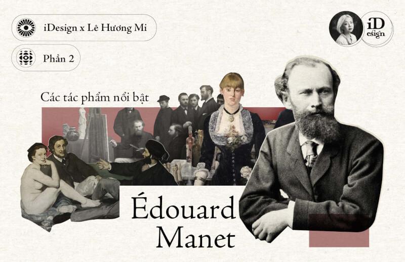 Édouard Manet (Phần 2)