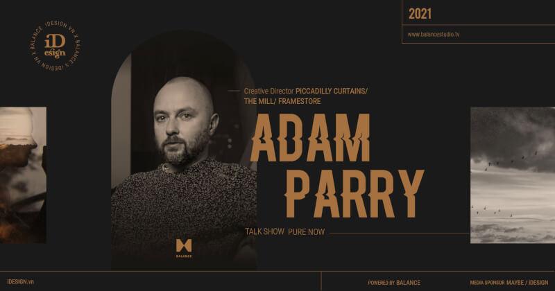 Adam Parry - khách mời mở màn talkshow Pure Now của Balance