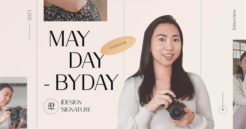 Vlogger May Daybyday: Vlog giống như bộ phim ngắn hay tác phẩm nghệ thuật nhỏ xinh