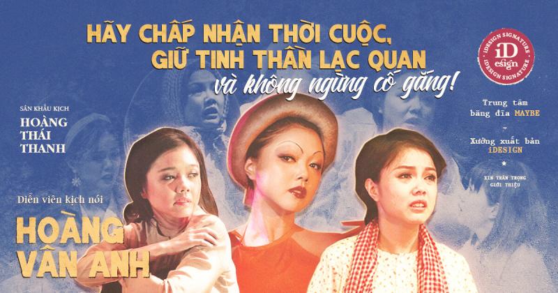 Diễn viên kịch nói Hoàng Vân Anh: 'Hãy chấp nhận thời cuộc, giữ tinh thần lạc quan và không ngừng cố gắng!'