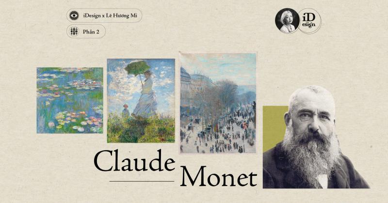 Claude Monet (Phần 2) - Các tác phẩm tiêu biểu