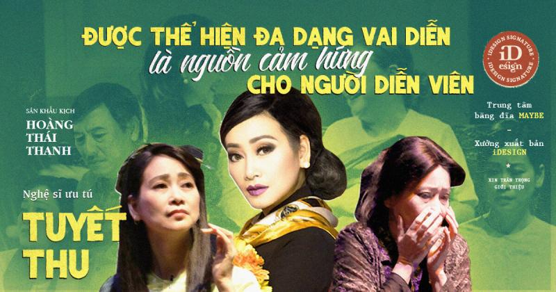 Nghệ sĩ Ưu tú Tuyết Thu: 'Không thể nói không với bất kỳ một vai diễn nào' (Phần 2)