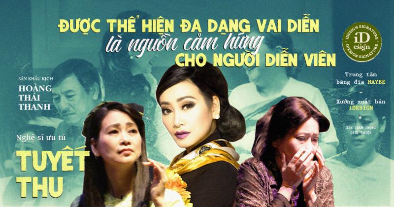 Nghệ sĩ Ưu tú Tuyết Thu: 'Không thể nói không với bất kỳ một vai diễn nào' (Phần 1)