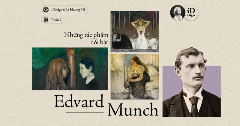 Edvard Munch (phần 2) - Các tác phẩm nổi bật