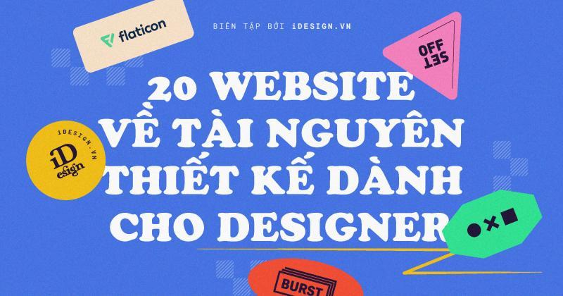 20 website về tài nguyên thiết kế dành cho designer